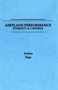 Airplane Performance Stability and Control