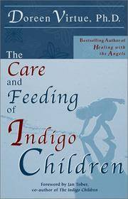 The Care and Feeding of Indigo Children