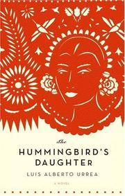 THE HUMMINGBIRD'S DAUGHTER (SIGNED)