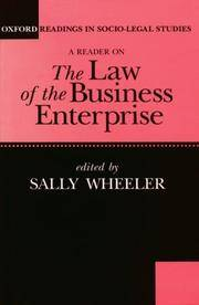 A Reader on The Law of the Business Enterprise: Selected Essays (Oxford Readings in Socio-Legal Studies)