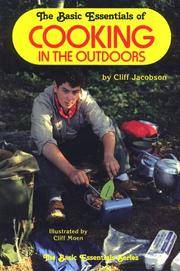 THE BASIC ESSENTIALS OF COOKING OUTDOORS
