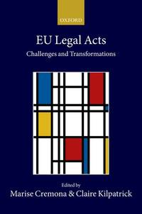 EU Legal Acts: Challenges and Transformations (Collected Courses of the Academy of European Law)