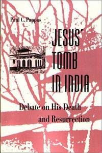 Jesus' Tomb in India: The Debate on His Death and Resurrection