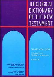 Theological Dictionary of the New Testament by  Gerhard &  Gerhard Friedrich Kittel - Hardcover - 1967 - from Neil Shillington: Bookdealer & Booksearch and Biblio.com