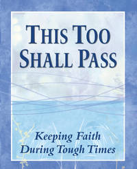 This Too Shall Pass: Padded Cover Edition by n/a - Paperback - First Edition, First Printing.  - 2012 - from McPhrey Media LLC (SKU: 98045)