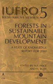 Forests in Sustainable Mountain Development: A State of Knowledge Report for 2000, Task Force on Forests in Sustainable Mountain Development