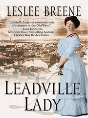 Leadville Lady (Five Star Expressions) Breene, Leslee