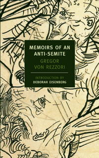 image of Memoirs of an Anti-Semite: A Novel in Five Stories (New York Review Books)