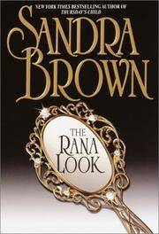 THE RANA LOOK by  Sandra Brown - Paperback - First Edition - 1986 - from Mirror Image Book and Biblio.co.uk