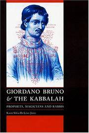 Giordano Bruno and the Kabbalah: Prophets, Magicians, and Rabbis