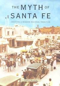 The Myth of Santa Fe