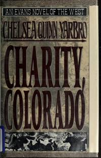 image of Charity, Colorado (Evans Novel of the West)