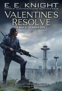 Valentine's Resolve (Vampire Earth. Book 6)