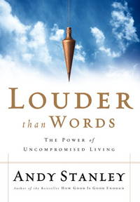 image of Louder Than Words: The Power of Uncompromised Living