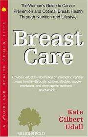 Breast Care: A Woman's Guide (Woodland Health) [Paperback] Udall, Kate Gilbert