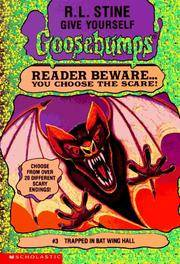 Trapped in Bat Wing Hall (Give Yourself Goosebumps #3)