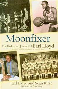 Moonfixer: The Basketball Journey of Earl Lloyd