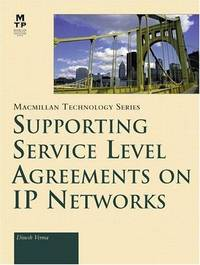 Supporting Service Level Agreements on IP Networks