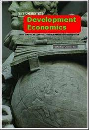 Origins of Development Economics: How Schools of Economic Thought Addressed Development