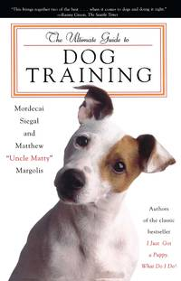 The Ultimate Guide to Dog Training: How to Bring Out the Best in Your Pet
