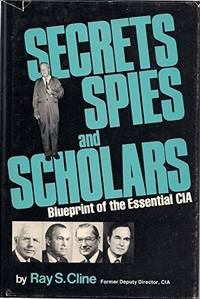 Secrets, spies, and scholars: Blueprint of the essential CIA
