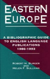Eastern Europe: A Bibliographic Guide to English Language Publications 1986-1993