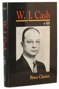 W.J. Cash: A Life
