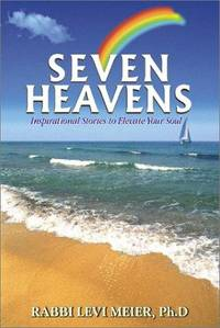 Seven Heavens: Inspirational Stories to Elevate Your Soul