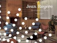 Jean Royere, decorateur a Paris (French Edition) by Royere, Jean