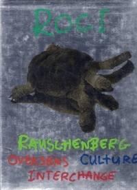 ROCI - Rauschenberg Overseas Cultural Interchange