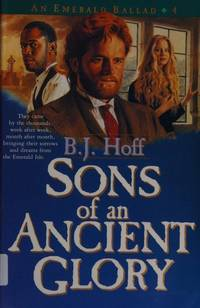 Sons of an Ancient Glory (Emerald Ballad S,)