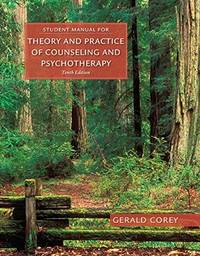 Student Manual Theory & Practice Counseling & Psychotherapy 10th Edition