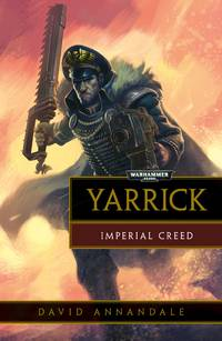 Yarrick: Imperial Creed (Commissar Yarrick)