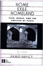 Home, Exile, Homeland  Film, Media, and the Politics of Place