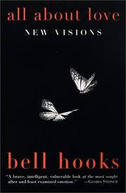 All About Love: New Visions by  Bell Hooks - Paperback - 2001 - from Weller Book Works ABAA/ILAB (SKU: WELLER9780060959470)