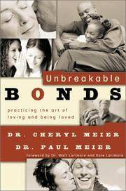 Unbreakable Bonds: Practicing the Art of Loving and Being Loved