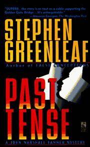 PAST TENSE (John Marshall Tanner Mysteries)