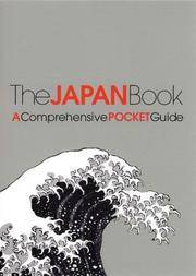 THE JAPAN BOOK : A Comprehensive Pocket Guide