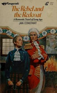 The Rebel and the Redcoat (Masquerade Historical Romance #47)