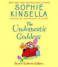 The Undomestic Goddess by Sophie Kinsella - 2006-08-07 - from Books Express and Biblio.co.uk