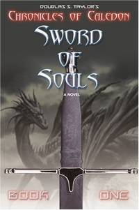 Sword of Souls: Chronicles of Caledon