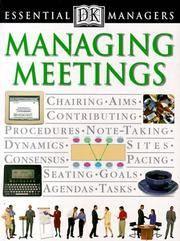 DK Essential Managers: Managing Meetings