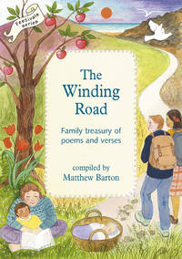 WINDING ROAD: A Childs Treasury Of Poems, Verses & Prayers