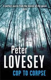 Cop to Corpse (Peter Diamond 12) (Peter Diamond Mystery)
