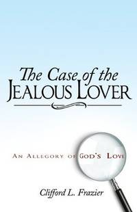 The Case of the Jealous Lover