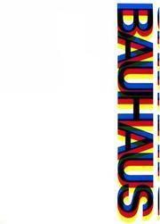 image of Bauhaus: Weimar, Dessau, Berlin, Chicago