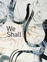 We Shall. Photographs by Paul d'Amato