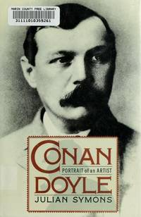 Conan Doyle: Portrait of an Artist