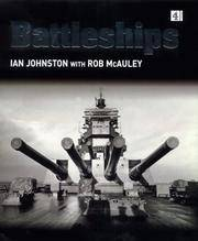 The Battleships by Johnston Ian; McAuley Rob - First Edition - 2000 - from Marlowes Books and Biblio.com