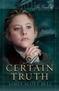 A Certain Truth (The Trials of Kit Shannon #3)